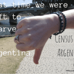 That time we were left to starve in Argentina