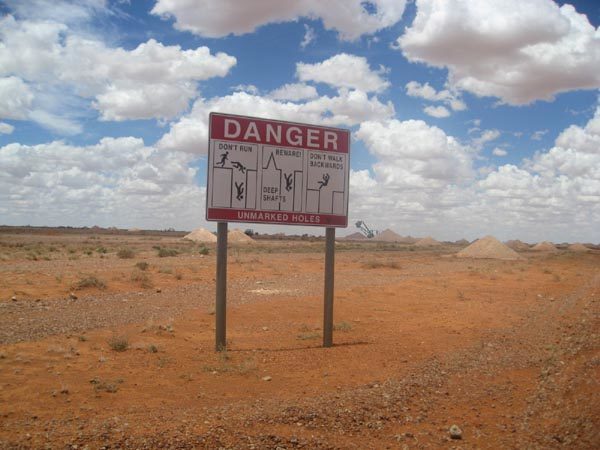Mining danger sign in Coober Pedy
