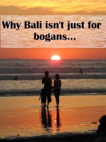 why bali isnt just for bogans
