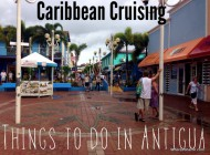 Quick Guide to Things to do in Antigua in a Day