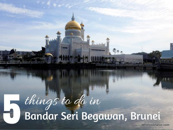 10 Great Things To Do In Bandar Seri Begawan Brunei