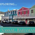 Caribbean cruise: Exploring the cruise port of Nassau, Bahamas