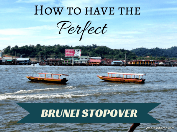 How to have the perfect brunei stopover