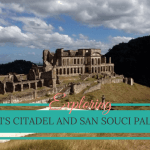 Haiti side trip: The Citadel and Sans Souci Palace