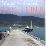 Top 8 things to do in Port Athur and the Tasman Peninsula