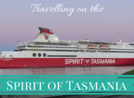 The fun experience of taking the Spirit of Tasmania