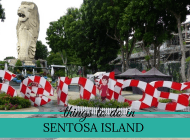 Fabulous things to do in Sentosa Island