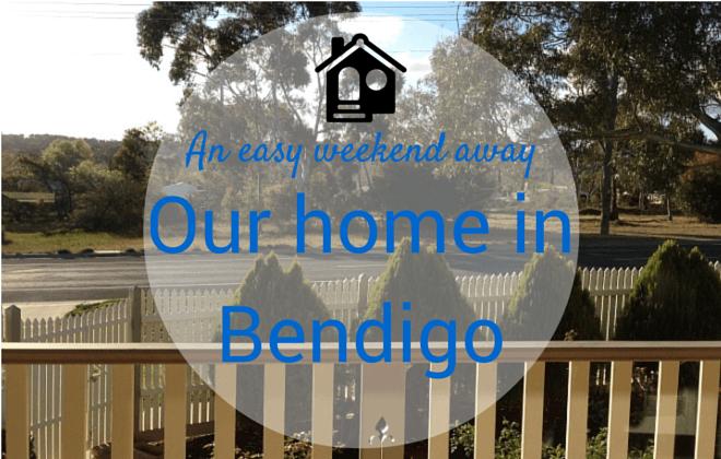 An easy weekend away our home in Bendigo