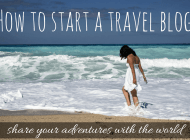 How to Create a Travel Blog in 15 Minutes