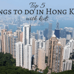 My top 5 things to do in Hong Kong with kids as voted by me