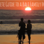 Bali with Kids: Complete Guide for a Bali Family Holiday