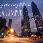 Location, location, location – Living the city life in Kuala Lumpur