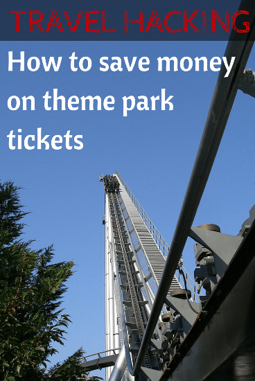 Travel hacking - how to save money on theme park tickets