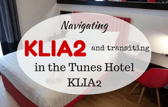 Navigating KLIA2 and tunes