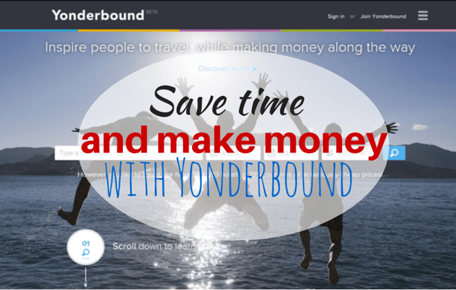 Save time and make money with Yonderbound