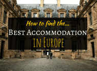 How to find the Best Accommodation in Europe