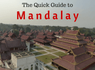 The Quick Guide to How to Survive & Things to Do in Mandalay