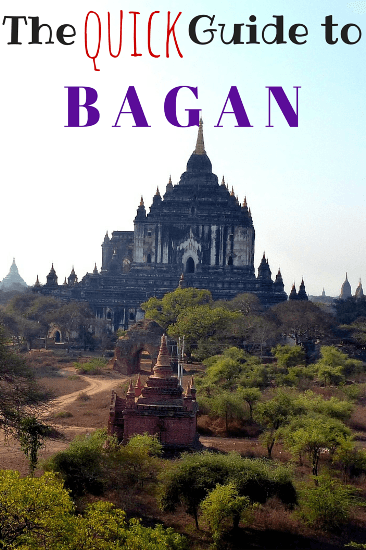 The Quick Guide to Bagan