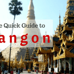The Quick Guide to Things to Do in Yangon