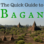 The Quick Guide to Things to Do in Bagan