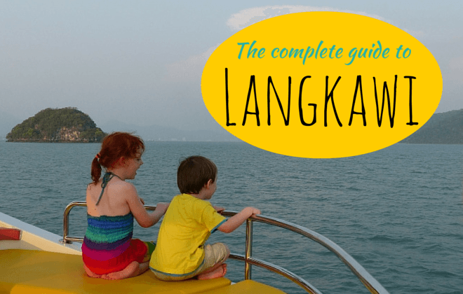 The complete guide to langkawi