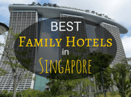 10 Best Family Hotels in Singapore