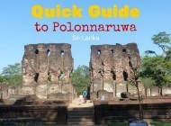 Quick Guide to Places to Visit in Polonnaruwa