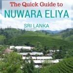 Quick Guide to Places to Visit in Nuwara Eliya