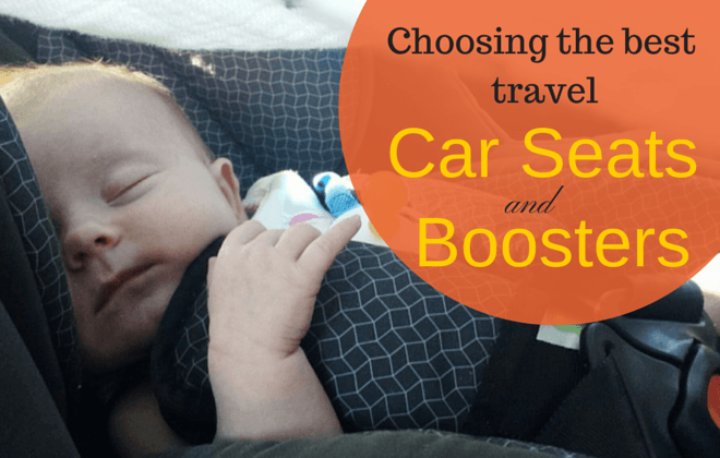 Guide to the Best Travel Car Seats and Best Travel Booster Seats ...