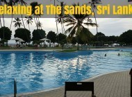 Relaxation and Comfort at The Sands, Sri Lanka