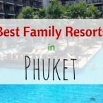 10 Best Phuket Family Resorts