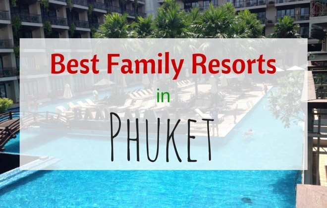 Best Family resorts in phuket