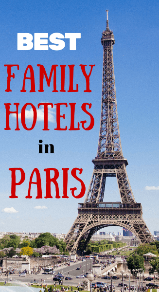 Best Family Hotels In Paris Family Travel Blog Travel