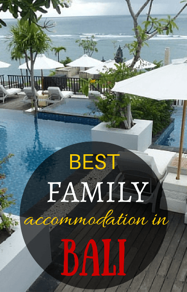 Our guide to the best family hotels and resorts in bali for Family hotels bali