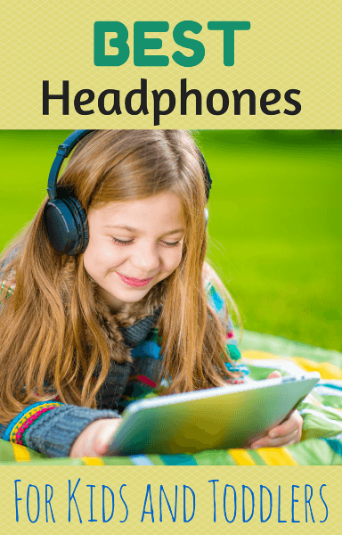 best headphones for kids and toddlers s