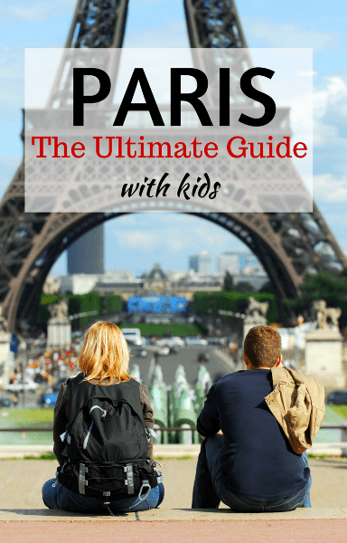 The Ultimate guide to paris with kids s