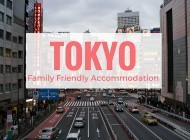 Best Family Hotels in Tokyo