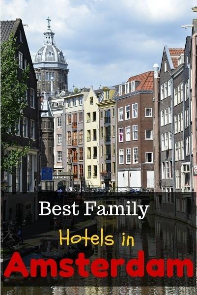 best family hotels in amsterdam family travel blog