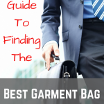 Guide to the Best Garment Bag 2018