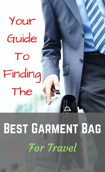 5ee0249f5940 Guide to the Best Garment Bag 2018 - Family Travel Blog - Travel ...