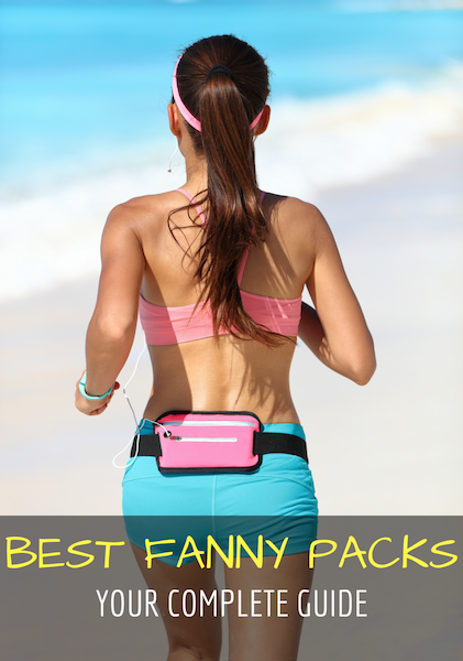 Guide To The Best Fanny Pack 2017 Family Travel Blog