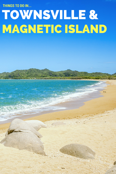 THINGS TO DO IN townsville and magnetic island