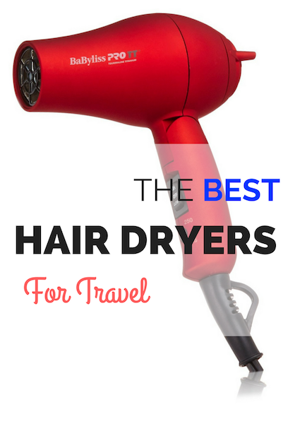 Guide To The Best Travel Hair Dryer 2018 Family Travel