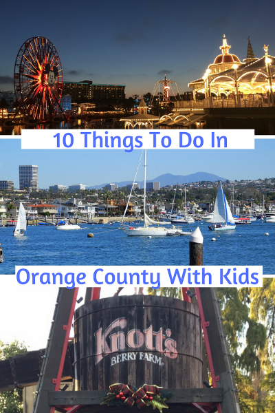 things to do in orange county with kids s