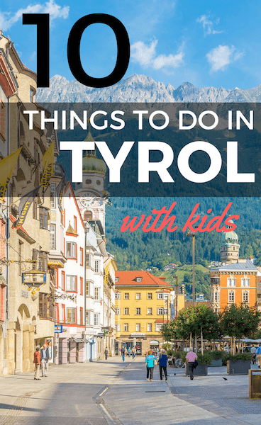 Top Things To Do In Tyrol Austria With Kids Family Travel - Top 10 cities in europe to travel with kids