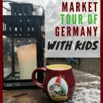 Christmas Market Tour of Germany with Kids